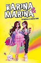 Estrellas en Nueva York (Karina & Marina 3) (Spanish Edition)