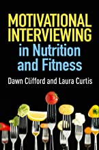 Motivational Interviewing in Nutrition and Fitness (Applications of Motivational Interviewing) best Interviewing Books