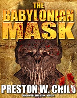 The Babylonian Mask (Order of the Black Sun Series Book 14)