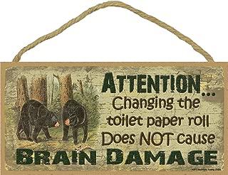 Black Bear Changing The Toilet Paper Brain Damage Bath Bathroom Sign Plaque Lodge Cabin 5