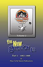 Place To Be Nation Vintage Vault Refresh: Volume 3 - The New Generation Era - Part 1: 1993-1996 (Place To Be Nation: Vintage Vault Refresh)