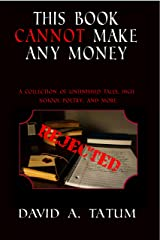 This Book Cannot Make Any Money Kindle Edition