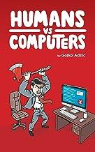 Humans vs Computers (English Edition)