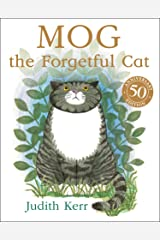 Mog the Forgetful Cat: The bestselling classic story about everyone's favourite family cat! Kindle Edition