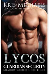 Lycos (Guardian Security Shadow World Book 3) Kindle Edition