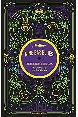 Nine Bar Blues Kindle Edition