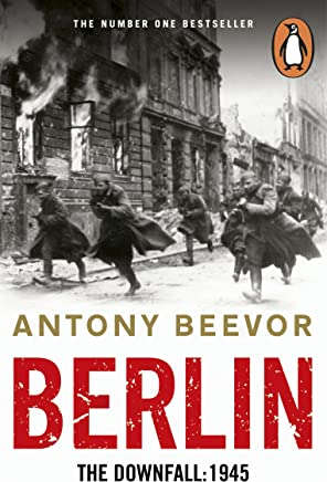 Berlin: The Downfall: 1945 (English Edition)