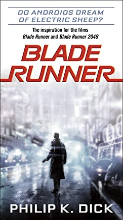 Do Androids Dream of Electric Sheep?: The inspiration for the films Blade Runner and Blade Runner 2049 (English Edition)