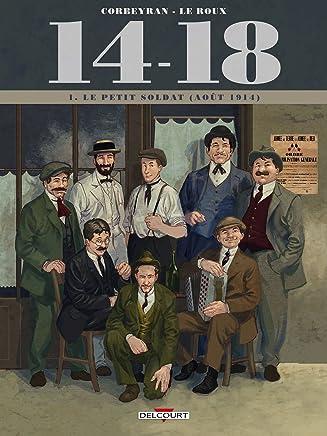 14-18, Tome 1 : Le Petit Soldat (Août 1914)