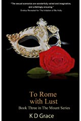 To Rome With Lust (The Mount Series Book 3) Kindle Edition