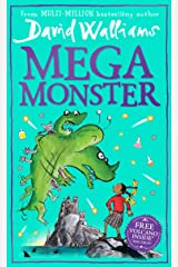 Megamonster: the mega new laugh-out-loud children's book by multi-million bestselling author David Walliams Kindle Edition