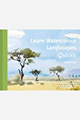 Learn Watercolour Landscapes Quickly (Learn Quickly) Kindle Edition