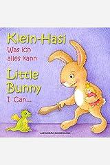 Klein Hasi - Was ich alles kann, Little Bunny - I Can... - Bilderbuch Deutsch-Englisch (zweisprachig/bilingual) (Klein Hasi - Little Bunny, Deutsch-Englisch ... (zweisprachig/bilingual) 1) (German Edition) Kindle Edition