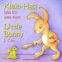 Klein Hasi - Was ich alles kann, Little Bunny - I Can... - Bilderbuch Deutsch-Englisch (zweisprachig/bilingual) (Klein Has...