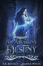 An Assassin`s Destiny: A Reverse Harem Series (The Huntress Series Book 3)