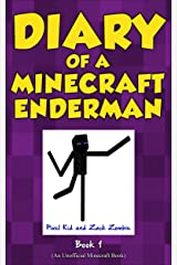 Minecraft Books: Diary of a Minecraft Enderman Book 1: Endermen Rule! (An Unofficial Minecraft Book) Kindle Edition