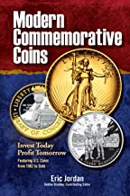 Modern Commemorative Coins: Invest Today - Profit Tomorrow (English Edition)