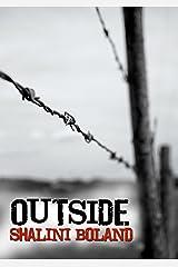 OUTSIDE - a post-apocalyptic novel (Outside Series Book 1) (English Edition) Format Kindle