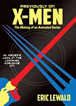 Previously on X-Men: The Making of an Animated Series