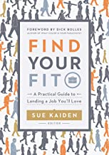 Find Your Fit: A Practical Guide to Landing a Job You'll Love