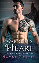 Warrior's Heart: A Dark Ages Scottish Romance (The Pict Wars Book 1)