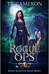 Rogue Ops (Rogue Agents of Magic Book 1) Kindle Edition