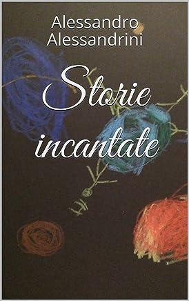 Storie incantate