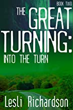 The Great Turning: Into the Turn (English Edition)