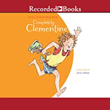 Completely Clementine: Clementine, Book 7