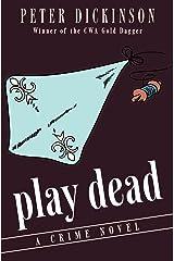 Play Dead: A Crime Novel (English Edition) Versión Kindle