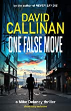 One False Move: (a free Mike Delaney action suspense thriller) (Mike Delaney thrillers)