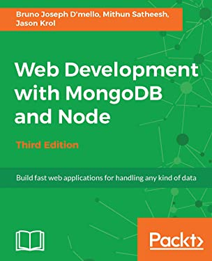 Web Development with MongoDB and Node - Third Edition: Build fast web applications for handling any kind of data