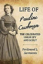 Best pauline cushman union spy Reviews