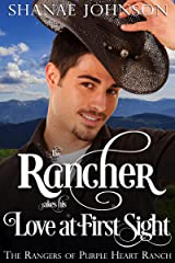 The Rancher takes his Love at First Sight: a Sweet Marriage of Convenience Western Romance (The Rangers of Purple Heart Ranch Book 5) Kindle Edition