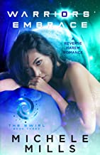 Warriors' Embrace: A Reverse Harem Romance (The Swirl Book 3)