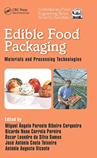 Edible Food Packaging: Materials and Processing Technologies (Contemporary Food Engineering Book 36) (English Edition)