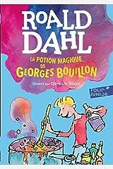 La potion magique de Georges Bouillon Format Kindle