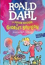 La potion magique de Georges Bouillon (French Edition)