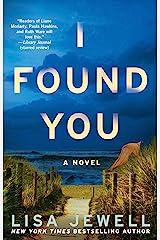 I Found You: A Novel Kindle Edition