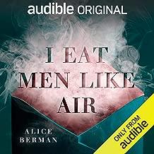 I Eat Men Like Air