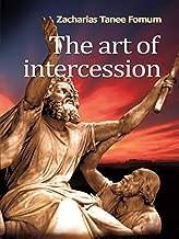 The Art of Intercession (Prayer Power Book 3)