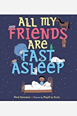 All My Friends Are Fast Asleep Kindle Edition