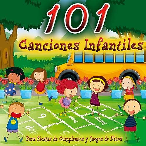 101 Canciones Infantiles, Música para Fiestas de Cumpleaños ...