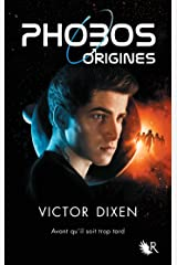Phobos - Origines (Hors collection) Format Kindle