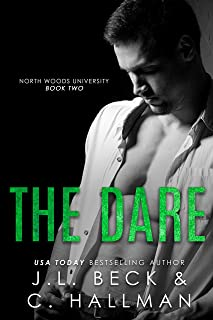 The Dare: A Stepbrother Bully Romance (North Woods University Book 2)