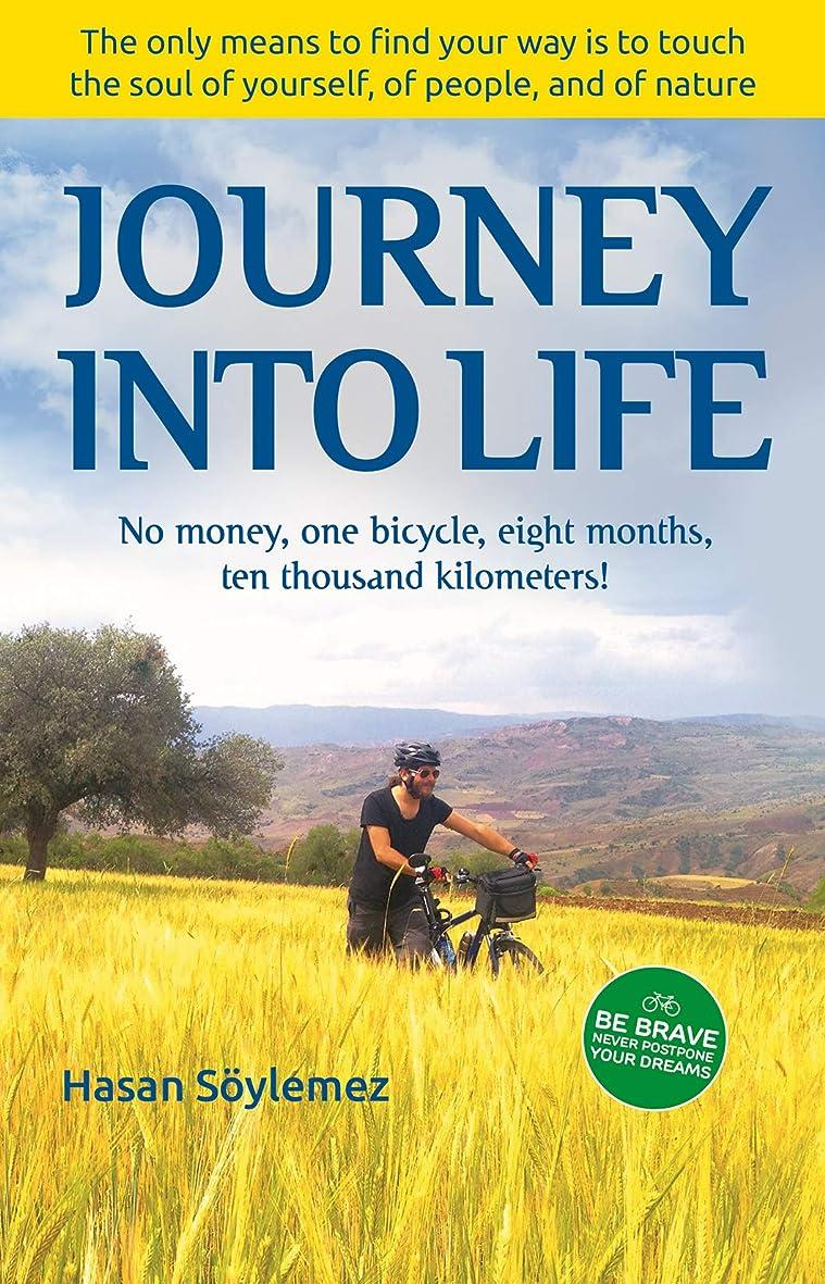 教授メタンモニカJourney Into Life: No money, one bicycle, eight months, ten thousand kilometers! (English Edition)