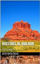 Questões de biologia: Volume 1 (Livro de exercícios)