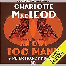 An Owl Too Many: Peter & Helen Shandy, Book 8