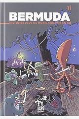 Projet bermuda, tome 11. histoires plus ou moins courtes Paperback