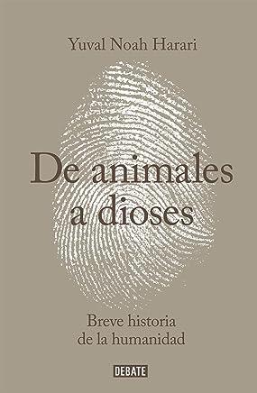 De animales a dioses: Breve historia de la humanidad (Sapiens)